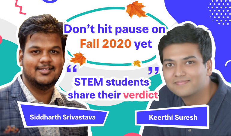 Don't hit pause on Fall 2020 yet: STEM students share their verdict
